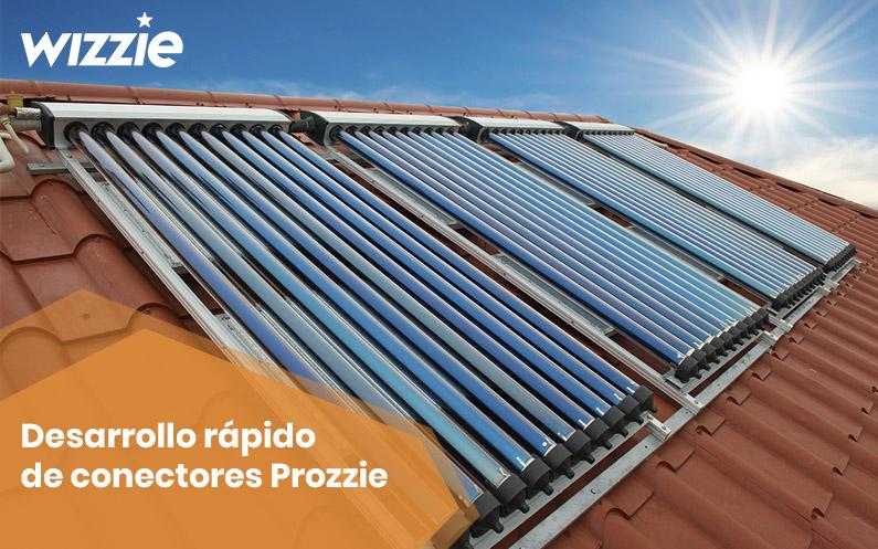 Desarrollo rápido de conectores para el Prozzie